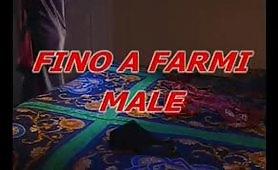 Fino A Farmi Male - film porno italiano completo